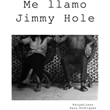 Me llamo Jimmy Hole