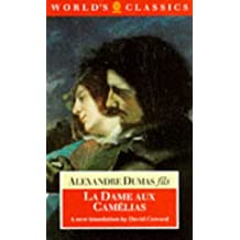 Lady of the Camellias (World's Classics) by Alexandre Dumas (1986-12-01)