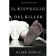 Il Risveglio Del Killer (Un Mistero di Riley Paige—Libro 14)