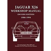 Jaguar Xj6 Workshop Manual Owners Edition 1986-1994: