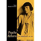 [Psyche Reborn: The Emergence of H.D.] (By: Susan Stanford Friedman) [published: August, 1987]