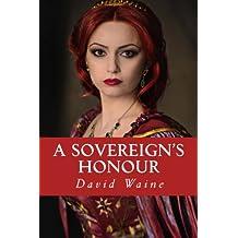 A Sovereign's Honour: Volume 2