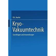 Kryo-Vakuumtechnik: Grundlagen und Anwendungen (German Edition)