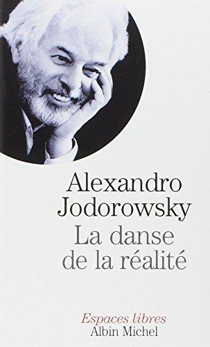 La Danse de la réalité par Alexandro Jodorowsky