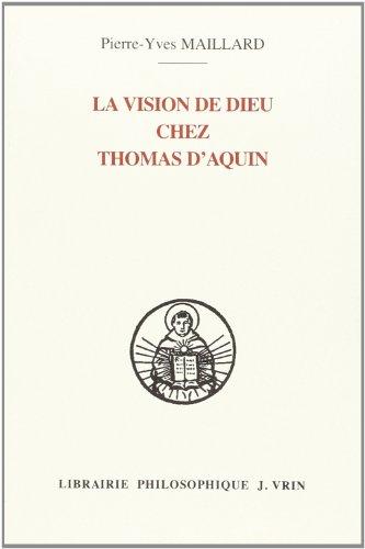 La vision de dieu chez thomas d'aquin