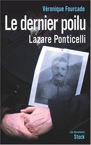 Le Dernier poilu - La vie de Lazare Ponticelli