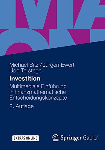 Investition: Multimediale Einführung in finanzmathematische Entscheidungskonzepte