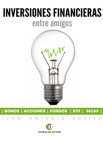 INVERSIONES FINANCIERAS: entre amigos