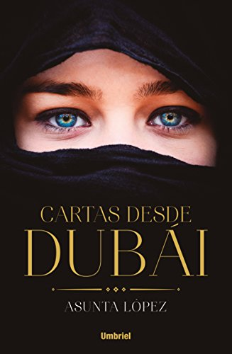 Cartas Desde Dubai (Umbriel narrativa)