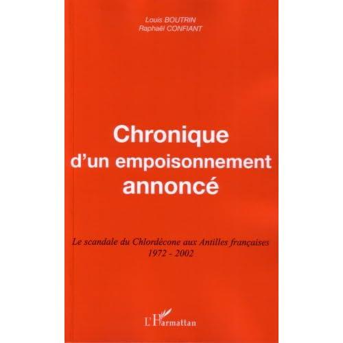 Chronique d'un empoisonnement annoncé : Le scandale du Chlordécone aux Antilles françaises 1972-2002