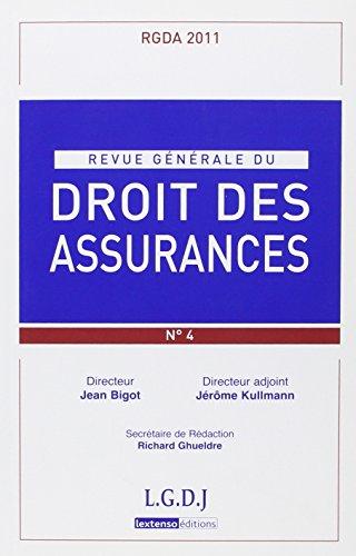 Revue Generale de Droit des Assurances N 4 - 2011 par Collectif