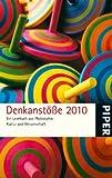 Denkanstöße 2010: Ein Lesebuch aus Philosophie, Kultur und Wissenschaft
