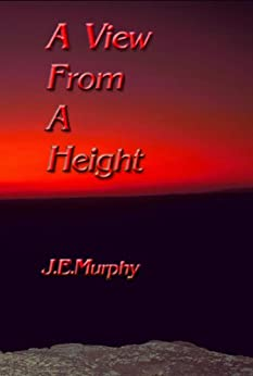 A View From A Height by [Murphy, J. E.]