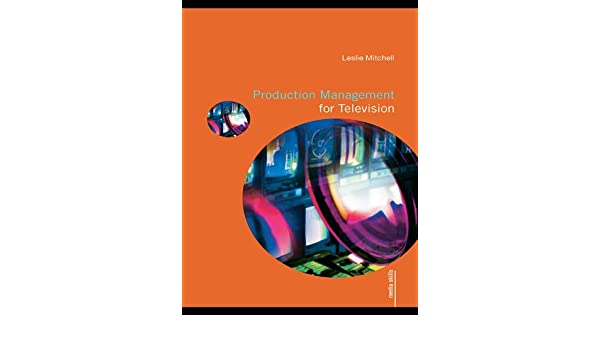 Production management for television media skills ebook leslie production management for television media skills ebook leslie mitchell amazon kindle store fandeluxe Images