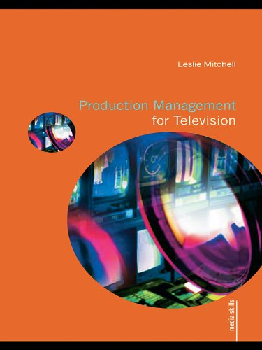 Production management for television media skills ebook leslie production management for television media skills by mitchell leslie fandeluxe Images