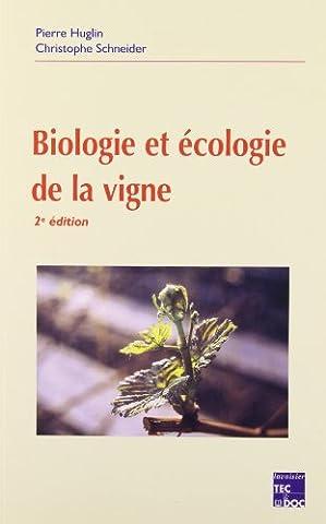 BIOLOGIE ET ECOLOGIE DE LA VIGNE. 2ème édition