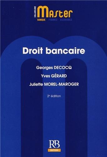 Droit bancaire par Juliette Morel-Maroger