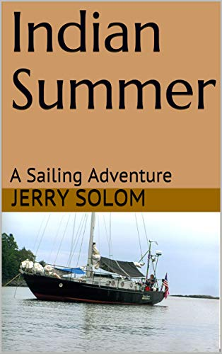 Indian Summer: A Sailing Adventure (English Edition)