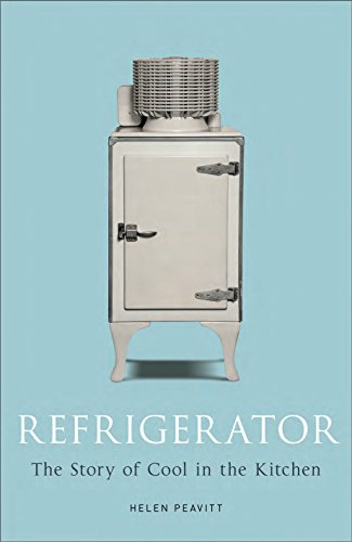 Price comparison product image Refrigerator: The Story of Cool in the Kitchen (Science Museum)