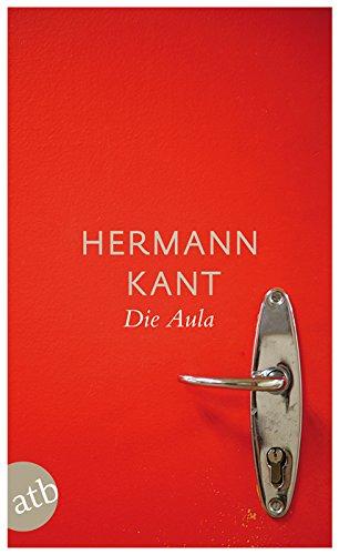 Buchseite und Rezensionen zu 'Die Aula: Roman (Schöne Klassiker)' von Hermann Kant