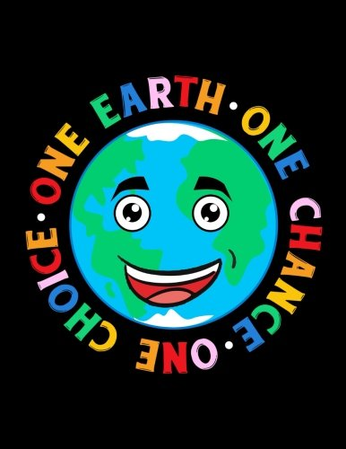 One Earth One Chance One Choice: Earth Day School Notebook por Dartan Creations
