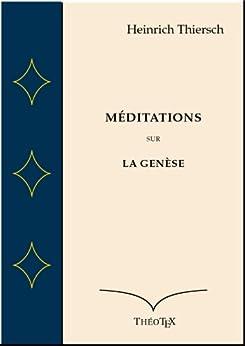 Méditations sur la Genèse par [Thiersch, Heinrich]