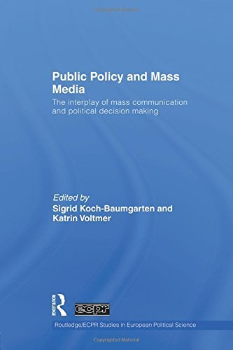 Public Policy and the Mass Media: The Interplay of Mass Communication and Political Decision Making (2015-04-10) par unknown author