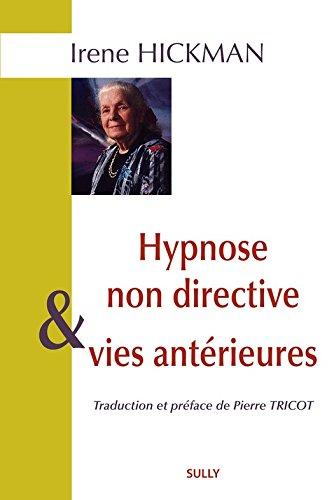 Hypnose non directive et vies antérieures (ARTICLES SANS C) par Ajahn Chah