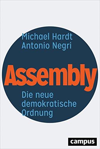 Assembly: Die neue demokratische Ordnung