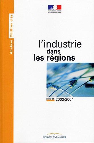 L'industrie dans les régions - Edition 2003/2004