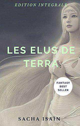 Les Elus de Terra: Edition Intégrale