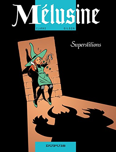 Lire Mélusine - tome 13 - Superstitions pdf