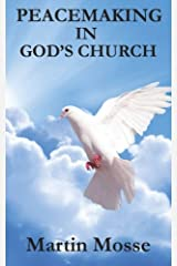 Peacemaking in God's Church Paperback