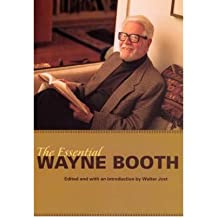 [(The Essential Wayne Booth)] [Author: Wayne C. Booth] published on (August, 2006)