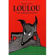 Loulou : Plus fort que le loup