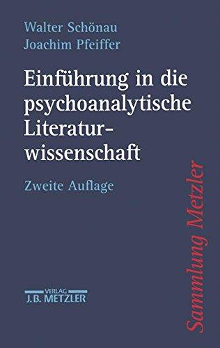 Einfuhrung in die psychoanalytische Literaturwissenschaft (Sammlung Metzler)
