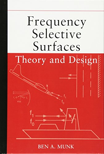 Frequency Selective Surfaces: Theory and Design (Wiley-Interscience)