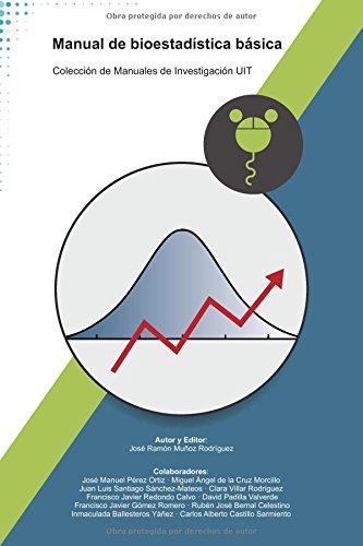Manual de bioestadística básica (Colección de Manuales de Investigación UIT) por José Ramón Muñoz Rodríguez