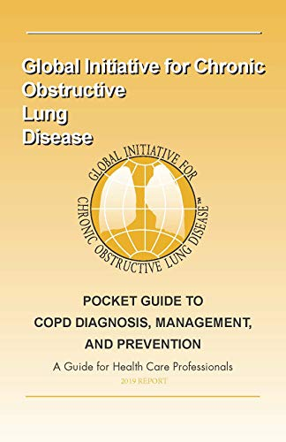 2019 Pocket Guide to Diagnosis, Management and Prevention of COPD: A guide for healthcare professsionals (English Edition)