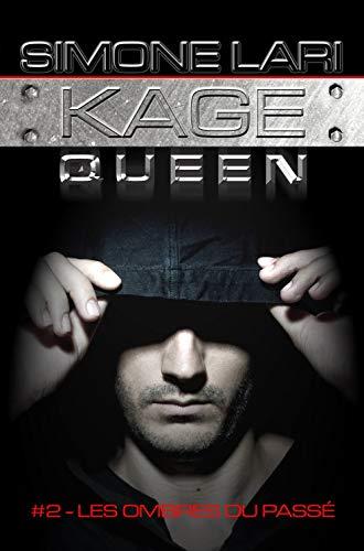 Couverture du livre Kage Queen - Les ombres du passé