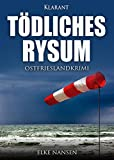 Tödliches Rysum. Ostfrieslandkrimi (Faber und Waatstedt ermitteln 5)