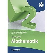 Reichel Das ist Mathematik 2, Lösungen by Hans-Christian Reichel (2012-01-02)