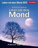Leben mit dem Mond - Harenberg-Kalender 2015 - Tagesabreißkalender - Tischkalender - Wandkalender 12,5 cm x 16 cm