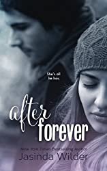 After Forever: The Ever Trilogy: Book 2 by Jasinda Wilder (2013-12-20)