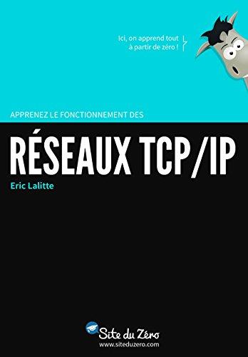 Apprenez le fonctionnement des rseaux TCP / IP