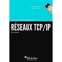 Apprenez le fonctionnement des réseaux TCP / IP