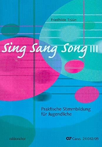 Trüün, Friedhilde: Sing Sang Song Band 3 : Chorpartitur