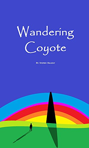 wandering-coyote-a-fantasy-story-by-stephen-haladya-english-edition
