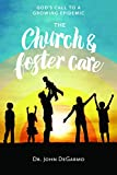 The Church & Foster Care: God's Call to a Growing Epidemic (English Edition)