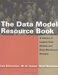 The Data Model Resource Book: A Library of Logical Data and Data Warehouse Models